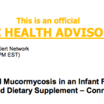 Public Health Announcement: Fatal GI Mucomycosis in an Infant Following Ingestion of Contamined Dietary Supplement
